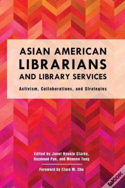 Wook.pt - Asian American Librarians And Library Services