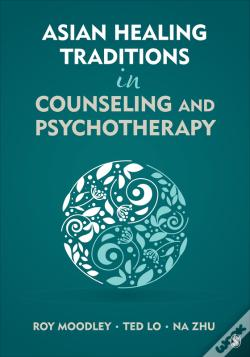 Wook.pt - Asian Healing Traditions In Counseling And Psychotherapy