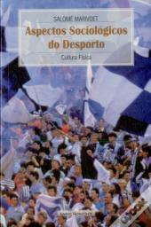 Aspectos Sociológicos do Desporto