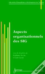 Aspects Organisationnels Des Sig ; Traite Igat