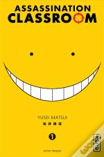 Assassination Classroom T.1 T1