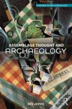 Assemblage Thought And Archaeology