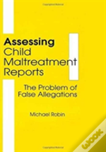 Assessing Child Maltreatment Reports