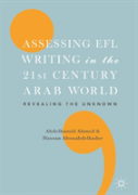 Assessing Efl Writing In The 21st Century Arab World