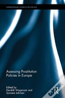 Assessing Prostitution Policies In Europe