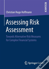 Assessing Risk Assessment