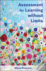 Assessment For Learning Without Limits