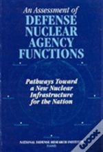 Assessment Of Defense Nuclear Agency Functions : P