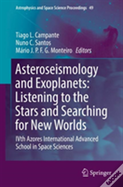Wook.pt - Asteroseismology And Exoplanets: Listening To The Stars And Searching For New Worlds