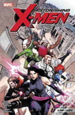 Astonishing X-Men By Charles Soule Vol. 2