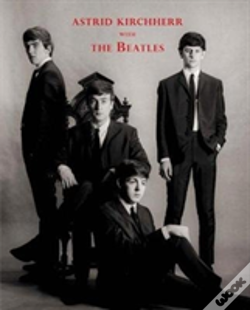 Wook.pt - Astrid Kirchherr With The Beatles