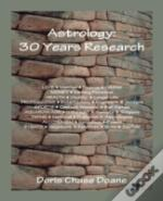 Astrology: 30 Years Research