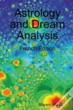 Astrology And Dream Analysis: French Edition