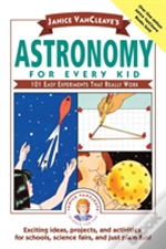 Astronomy For Every Kid