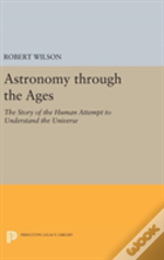Astronomy Through The Ages