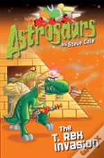 Astrosaurs: The T Rex Invasion
