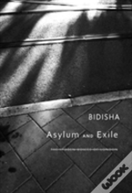 Asylum And Exile - The Hidden Voices Of London