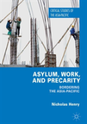 Asylum, Work, And Precarity
