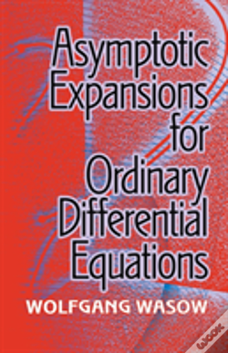 Wook.pt - Asymptotic Expansions For Ordinary Differential Equations