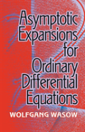 Asymptotic Expansions For Ordinary Differential Equations