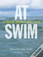 At Swim: A Book About The Sea