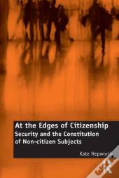 At The Edges Of Citizenship