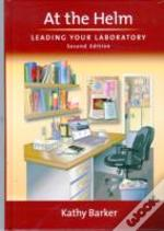 At The Helm Leading Your Laboratory