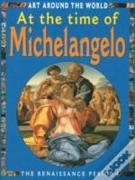 At The Time Of Michaelangelo