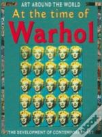 At The Time Of Warhol