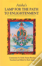 Atisha'S Lamp For The Path To Enlightenment