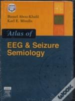 ATLAS OF EEG AND SEIZURE SEMIOLOGY