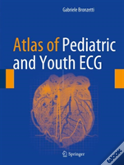 Wook.pt - Atlas Of Pediatric And Youth Ecg