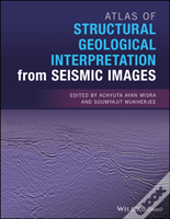 Atlas Of Structural Geological Interpretation From Seismic Images
