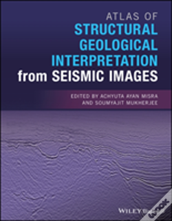Wook.pt - Atlas Of Structural Geological Interpretation From Seismic Images