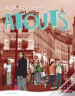 Atouts: Aqa A2 Frenchstudent Book