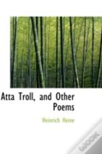Atta Troll, And Other Poems
