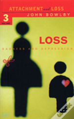 Attachment And Lossloss - Sadness And Depression