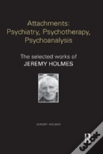 Attachments: Psychiatry, Psychotherapy, Psychoanalysis