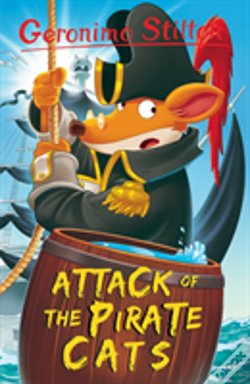 Wook.pt - Attack Of The Pirate Cats (Geronimo Stilton)