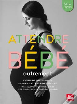 Wook.pt - Attendre Bebe Autrement Edition 2018