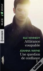 Attirance Coupable ; Une Question De Confiance