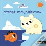 Attrape-Moi Petit Ours !