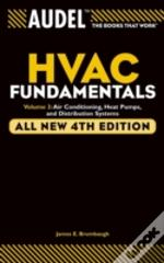 Audel Hvac Fundamentalsair Conditioning, Heat Pumps And Distribution Systems
