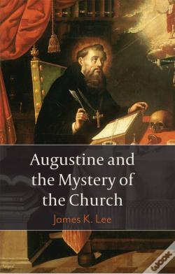 Wook.pt - Augustine And The Mystery Of The Church