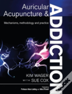 Auricular Acupuncture And Addiction