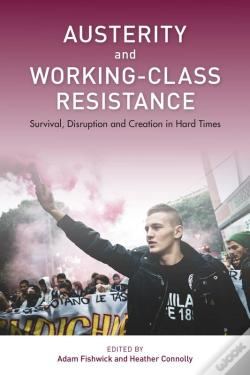 Wook.pt - Austerity And Working-Class Resistance