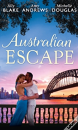 Wook.pt - Australian Escape: Her Hottest Summer Yet (Those Summer Nights, Book 1) / The Heat Of The Night (Those Summer Nights, Book 2) / Road Trip With The Eligible Bachelor (Those Summer Nights, Book 1)