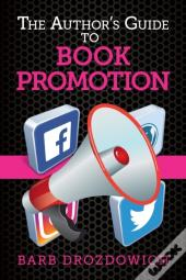Author'S Guide To Book Promotions