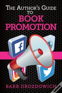 Wook.pt - Author'S Guide To Book Promotions