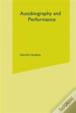 Autobiography And Performance